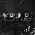 Official Masters of Hardcore Podcast show