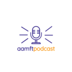 The AAMFT Podcast show
