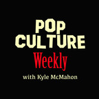 Pop Culture Weekly show