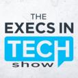 Execs in Tech show