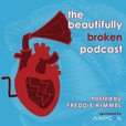 The Beautifully Broken Podcast show