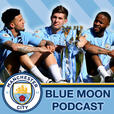 Blue Moon Podcast - A Manchester City Show show