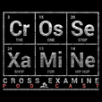 Cross Examine Podcast show