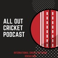 All Out Cricket Podcast show