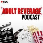 Adult Beverage Film Podcast show