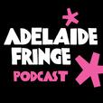Adelaide Fringe Podcast show