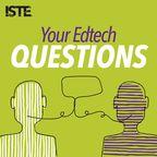 Your Edtech Questions show