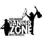 The Ted Nugent Danger Zone with Tim Wells show