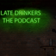 Late Drinkers The Podcast show