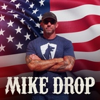 Mike Drop show