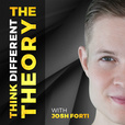 The Think Different Theory With Josh Forti show