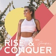 The Rise & Conquer Podcast show