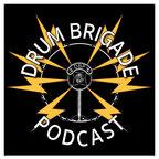The Drum Brigade Podcast show