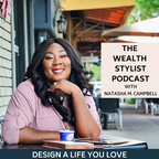 The Wealth Stylist Podcast show