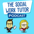 The Social Work Tutor Podcast show