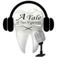 A Tale of Two Hygienists Podcast show