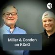 Miller & Condon on 106.3 FM & 1460 KXnO show