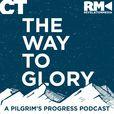 The Way to Glory: A Pilgrim's Progress Podcast show