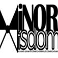 MinorWisdom show