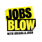 Jobs Blow Podcast show