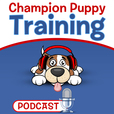 Champion Puppy Training Podcast show