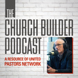 The Church Builder Podcast show