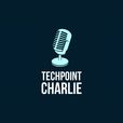 Techpoint Charlie show