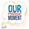 Our Political Moment show