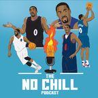 The No Chill Podcast show