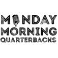 Monday Morning Quarterbacks show