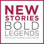 New Stories, Bold Legends: Stories from Sydney Lunar Festival show