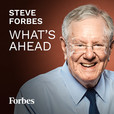 Steve Forbes: What's Ahead show