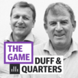 The Game: AFL Podcast with Duff & Quarters show