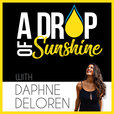 A Drop Of Sunshine. Living With Purpose show