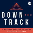 Down The Track show