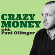 Crazy Money with Paul Ollinger show