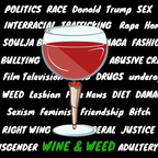 Wine and Weed show