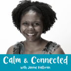 Calm and Connected Podcast show