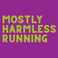 Mostly Harmless Running show