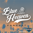 Dodgers Nation: Blue Heaven Podcast show