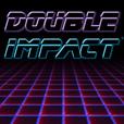 Double Impact show