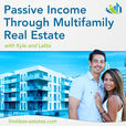 Passive Income through Multifamily Real Estate show
