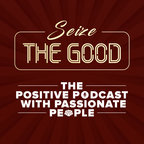 Seize the Good show