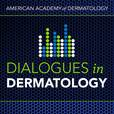 AAD's Dialogues in Dermatology show