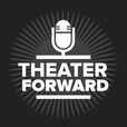 Theater Forward show