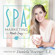 Spa Marketing Made Easy Podcast show