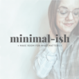 minimal-ish: realistic minimalism, motherhood, and intentional living show