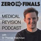 The Zero to Finals Medical Revision Podcast show