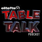 Elitefts Table Talk Podcast show