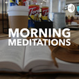 Morning Meditations show